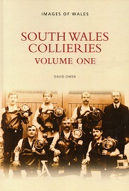South Wales Collieries Volume 1 -Cynon, Ely and the Rhondda Valleys