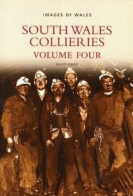 South Wales Collieries Volume 4 - Methyr, Glamorganshire, to the eastern valleys of Rhymney, Sirhowy, Ebbw and Afon Lwyd, including Big Pit at Blaenavon.