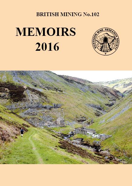 British Mining No 102 – Memoirs 2016