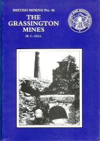 British Mining No 46 - The Grassington Mines