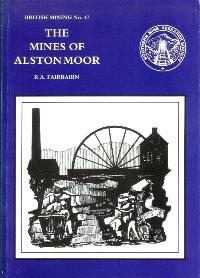 [USED] British Mining No 47 - The Mines of Alston Moor
