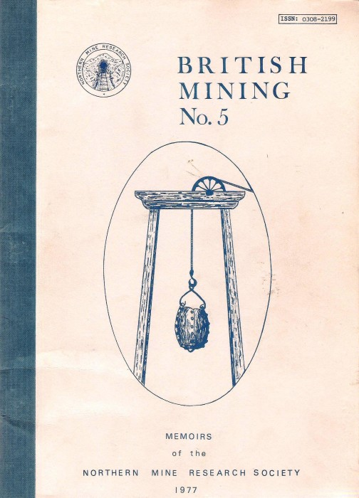 [USED] British Mining No 5 - Memoirs of the Northern Mine Research Society