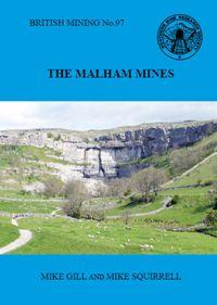 British Mining No 97 - The Malham Mines