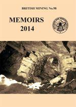 British Mining No 98 - Memoirs 2014