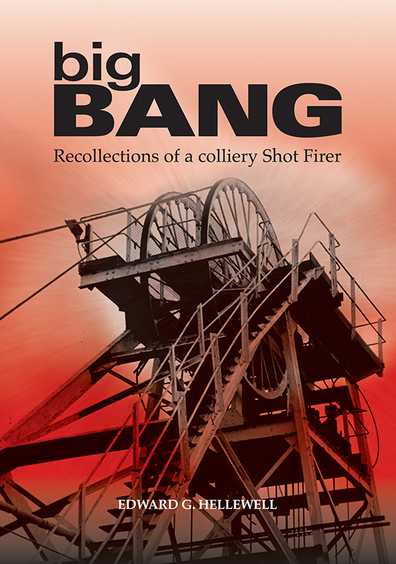 Big bang - recollections of a colliery Shot Firer