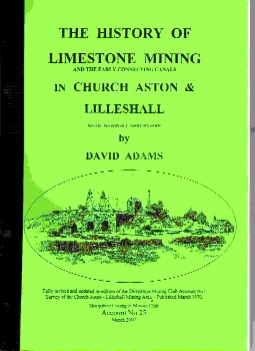 The History of Limestone Mining & Early Canals in Church Aston & Lilleshall (Shropshire)