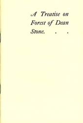A Treatise on Forest of Dean Stone, 1913