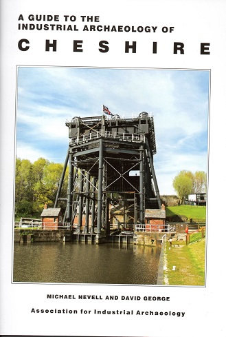 A Guide to the Industrial Archaeology of Cheshire
