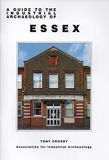 A Guide to the Industrial Archaeology of Essex