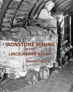 Ironstone Mining In The Lincolnshire Wolds