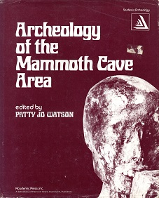 [USED] Archeology of the Mammoth Cave Area