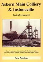 Askern Main Colliery & Instoneville: Early Development