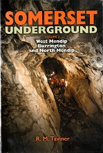 Somerset Underground Volume 2 West Mendip, Burrington and Northern Mendip