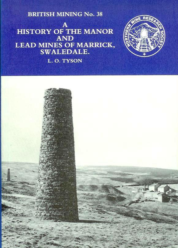 [USED] British Mining No 38 - A History of the Manor and Lead Mines of Marrick, Swaledale