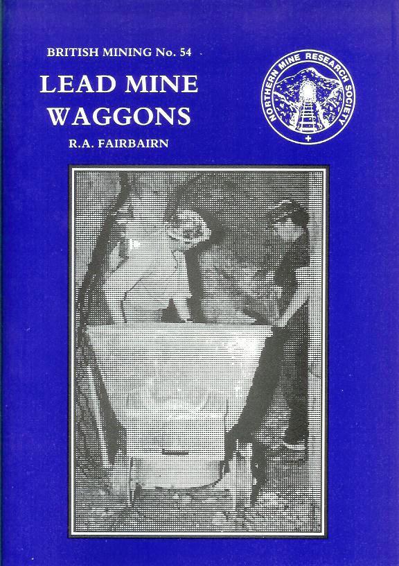 British Mining No 54 - Lead Mine Wagons