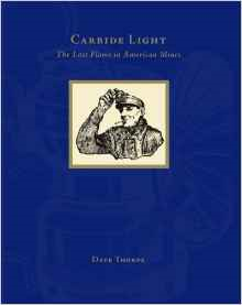 Carbide Light: The Last Flame in American Mines