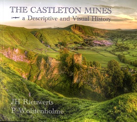 The Castleton Mines a Descriptive and Visual History