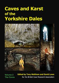 Caves and Karst of the Yorkshire Dales Volume 2 (softback also available hardback)
