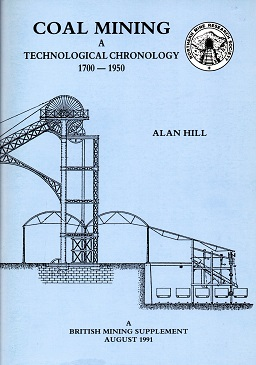 [USED]  Coal Mining A Technological Chronology 1700-1950 British Mining Supplement Agust  1991