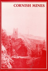 [USED] Cornish Mines Metalliferous and Associated Minerals 1845 - 1913