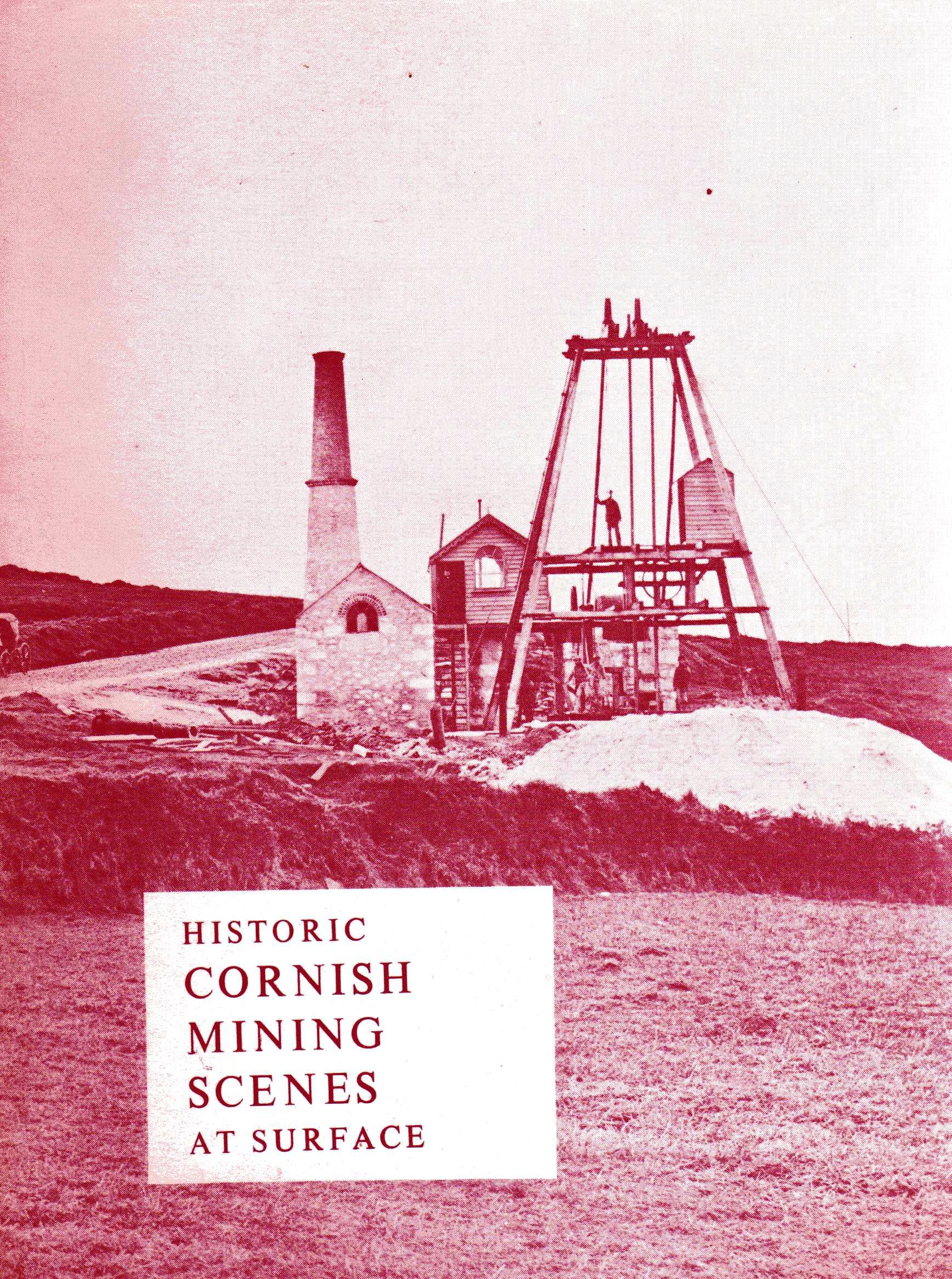 [USED] Historic Cornish Mining Scenes at Surface