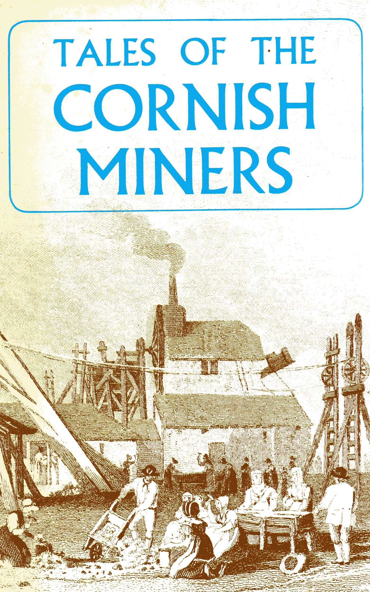 [USED] Tales of the Cornish Miners