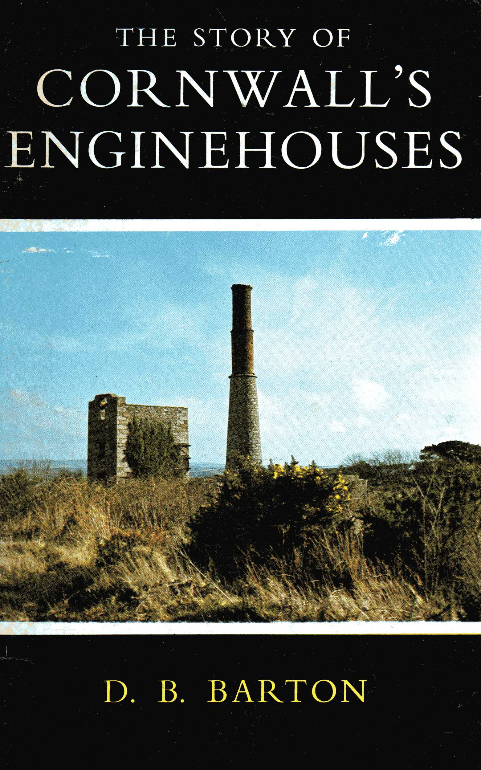 [USED] The Story of Cornwall's Old Engine Houses