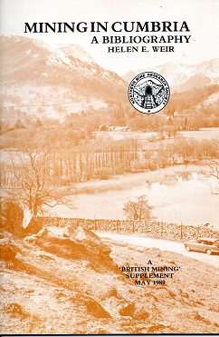[USED] British Mining Supplement - Mining In Cumbria A Bibliography -