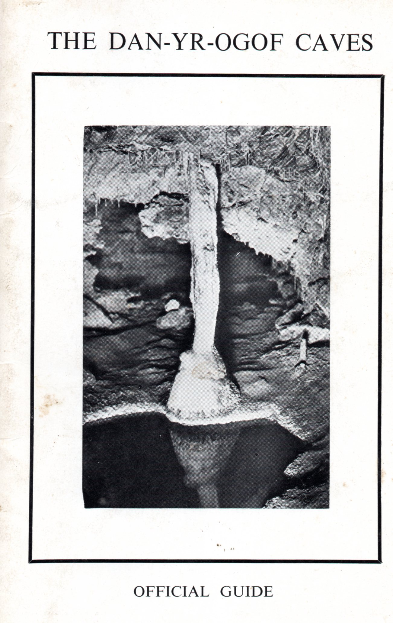 [USED] The Dan-Yr-Ogof Caves Official Guide (1950)