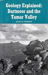 [USED] Geology Explained: Dartmoor & the Tamar Valley