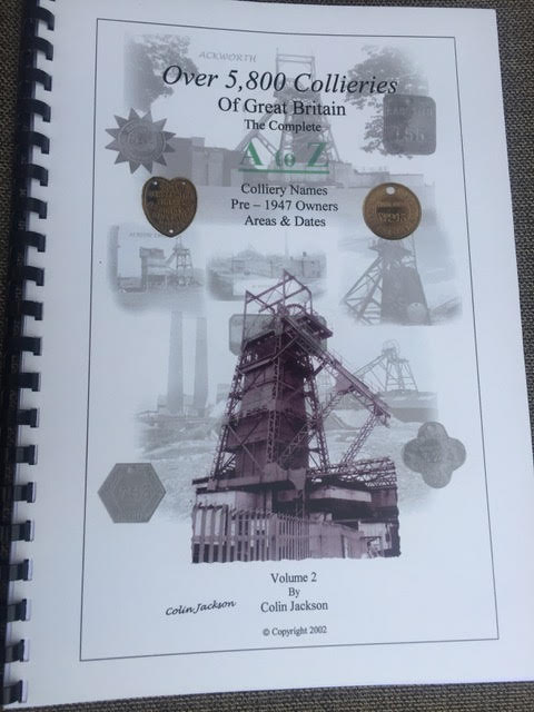 The complete Directory of over 5800 Collieries - Colliery names and pre 1947 Owners. Areas and Dates