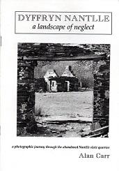 [USED] Dyffryn Nantlle - a Landscape of Neglect
