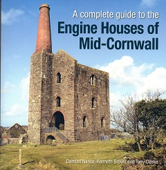A Complete Guide to the Engine Houses of Mid Cornwall