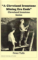 A Cleveland  Ironstone Mining Era Ends
