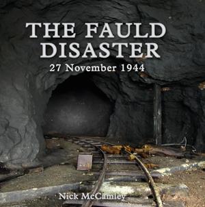 The Fauld Disaster,  27 November 1944