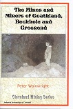 The Mines and Miners of Goathland, Beckhole and Greenend