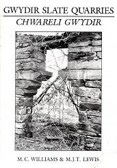 Gwydir Slate Quarries -  Chwareli Gwydir