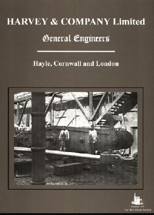 Harvey & comapny Ltd, General Engineers Hayle, Cornwall and London