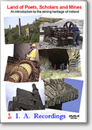 Land of Poets, Scholars and Mines -Irish Mines (DVD)