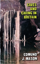 [ USED] Caves and Caving in Britain
