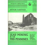 [USED] Lead Mining in the Mid-Pennines the mines of Nidderdale, Wharfedale, Airdale, Ribblescale and Bowland