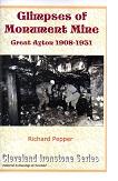 Glimpses of Monument Mine Great Ayton 1908 - 1931