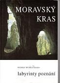 [USED] Moravský Kras Labryrinty poznani