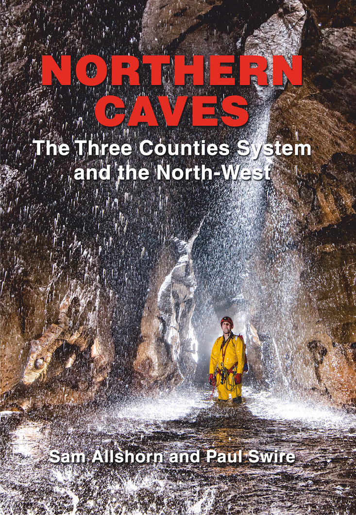 Northern Caves - The Three Counties System and the North West