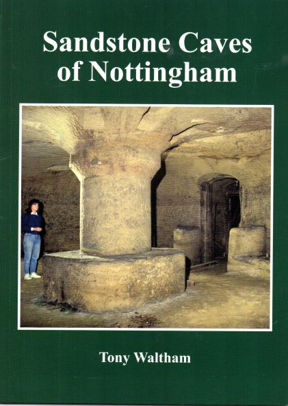 Sandstone Caves of Nottingham (2018 edition)