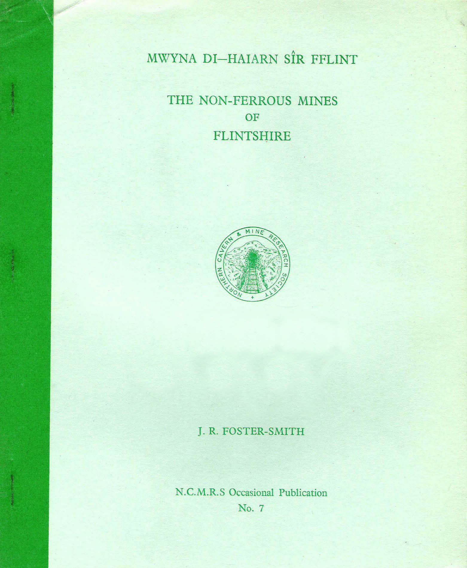 [USED] The Non-Ferrous Mines of Flintshire - NCMRS Occcasional paper N0 7