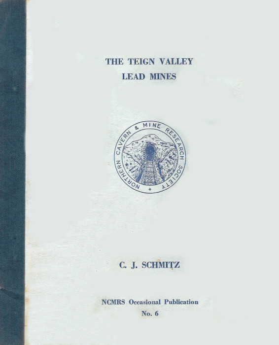 [USED] The Teign Valley Lead Mines - NCMRS Occcasional paper N0 6