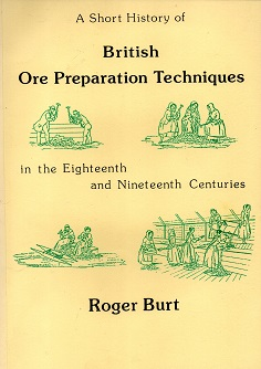 [USED] A Short history of British Ore Preparation Techniques in the 18th  and 19th Centuries