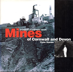 [USED] An historic photographic record of the Mines of Devon and Cornwall