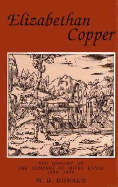 [USED] Elizabethan Copper - The History of The Company of Mines Royal  1568 - 1605